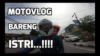 Jernih Banget !!! Pertama di Dunia ( buat saya ) : Motovlog Bareng Istri ... !!!