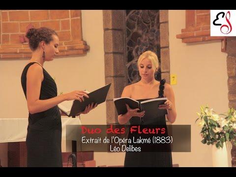 Duo des Fleurs (Flower Duet) - Léo Delibes
