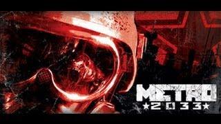 Metro 2033 Gameplay PC/1080p HD