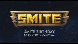 SMITE - 5.4 Update Overview - SMITE Birthday