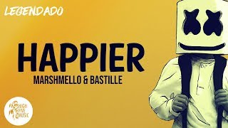 Marshmello - Happier [Tradução/Legendado] ft. Bastille