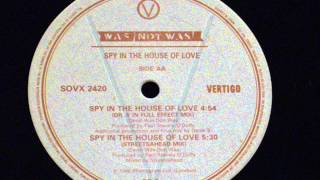 Spy in the house of love -  Was not was (remix club)