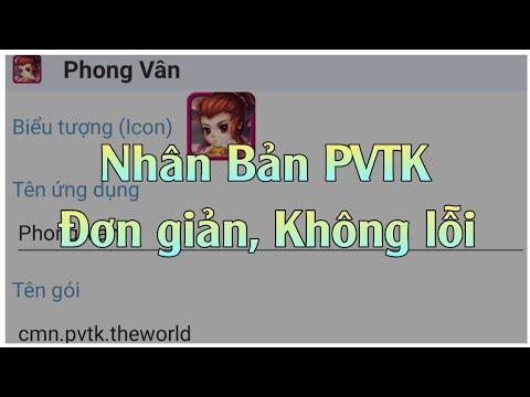 [PVTK] Hướng Dẫn Nhân Bản Game Phong Vân Truyền Kỳ Trên Android 9 – Video 60 FPS