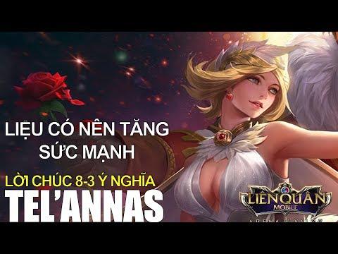 Liên Quân Mobile: TEL'ANNAS Cách lên đồ mới và chúc mừng 8-3, Telannas có tăng sức mạnh k