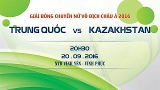 trung quoc vs kazakhstan - ck cup chau a 2016  full