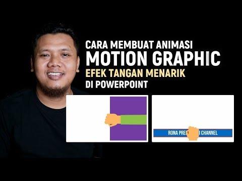 Cara Membuat Animasi Motion Graphic Di Powerpoint (Efek Tangan Menarik)