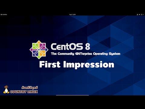 CentOS 8 First Impression : ลีนุกซ์สุดยอดความเสถียรสำหรับงานเปิดยาวๆ [คันทรีลีนุกซ์ #53]