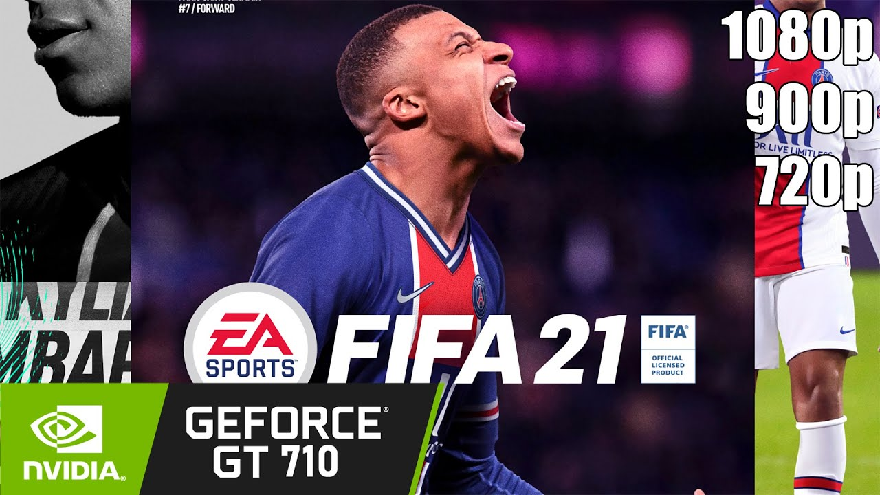 Download Fifa 21 - GT 710