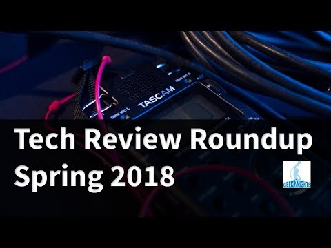 GeekNights Live: Tech Review Roundup - Spring 2018