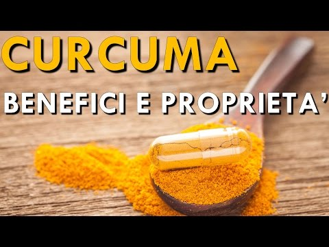 Curcuma - Benefici e Proprietà