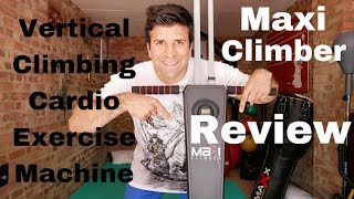 Maxi Climber Review - Vertical Climbing