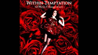 Watch Within Temptation Let Her Go video