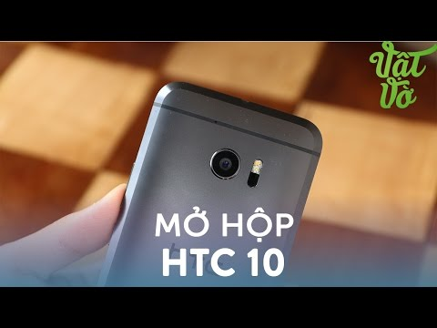 Vật Vờ| Mở hộp & đánh giá nhanh HTC 10: có đem lại thành công cho HTC?