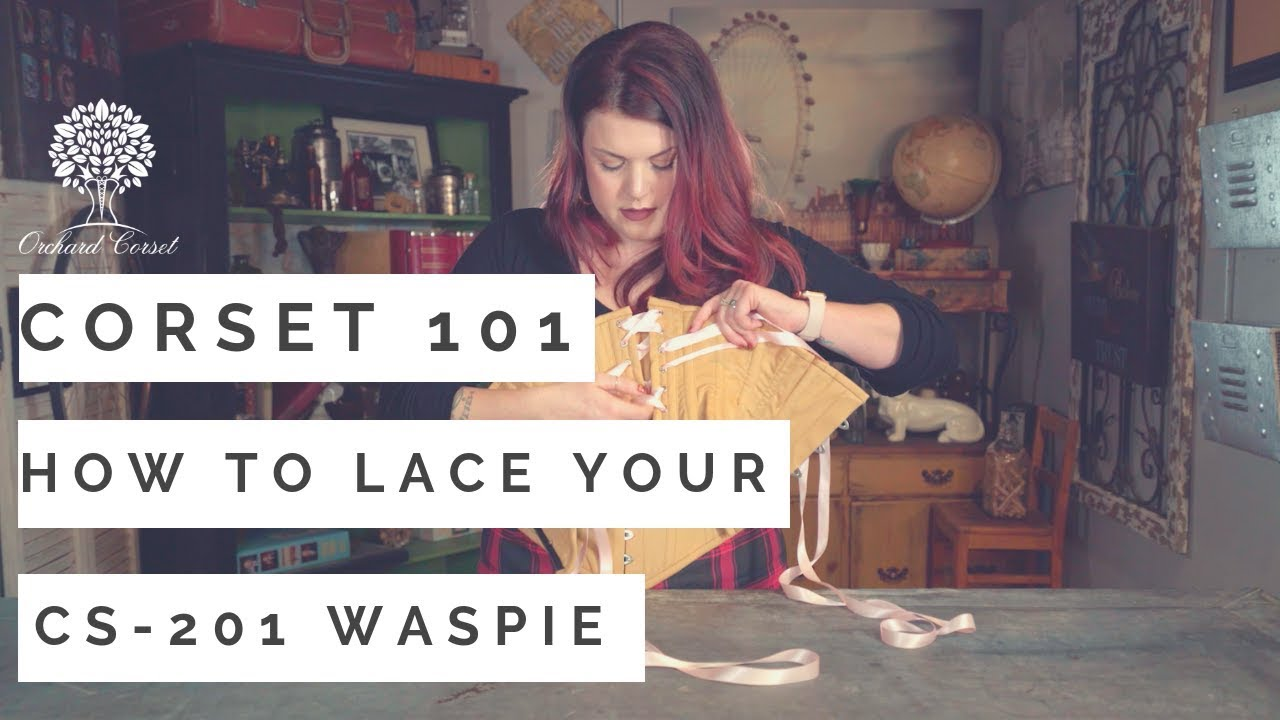 d974cf9be39a Corset 101  How to Lace your CS-201 Waspie Corset - YouTube