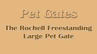 Pet Gates - Rochell Pet Gates