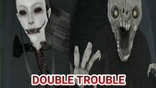 Against 2 Ghost - Eyes The Horror Game - Double Trouble Mode - Full Gameplay