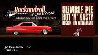 Humble Pie - 30 Days in the Hole - Rock N Roll Experience