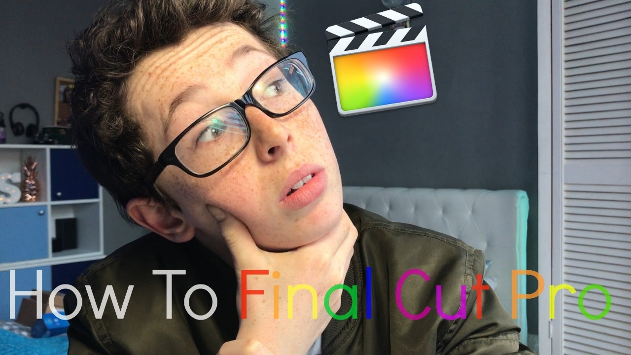 How To Edit On Final Cut Pro X  How I Edit My Videos
