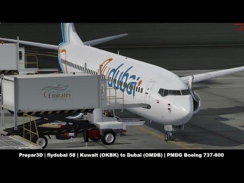 [Prepar3D] FlyDubai 58 | Kuwait (OKBK) - Dubai (OMDB) | PMDG 737-800