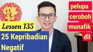 Lesson 135. Belajar 25 Kepribadian/ Karakter/ Sifat Negatif Bahasa Mandarin
