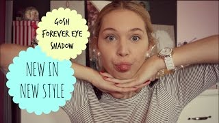 NEW IN NEW STYLE - Gosh Forever eye shadow | xoxoviva Thumbnail