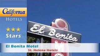 El Bonita Motel, St. Helena Hotels - California