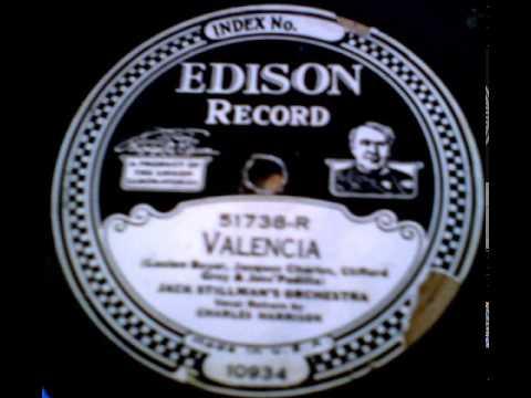 """Valencia"" - Jack Stillman's Orchestra (1927 Edison)"