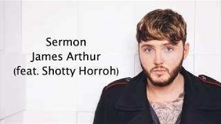 Sermon - James Arthur (feat. Shotty Horroh) {Lyrics}