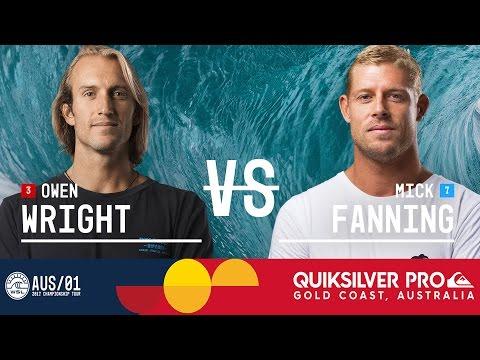 Owen Wright vs. Mick Fanning - Quiksilver Pro Gold Coast 2017 Round Three, Heat 8