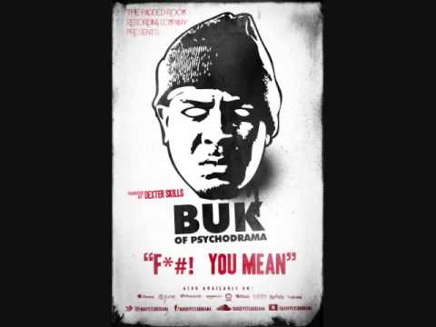 F**K YOU MEAN - BUK OF PSYCHODRAMA