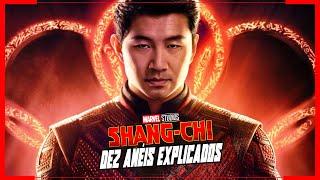 SHANG-CHI - 10 ANÉIS DO PODER EXPLICADOS   (FILME MARVEL FASE 4)