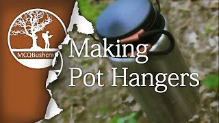 Bushcraft Containers: Pot Hangers