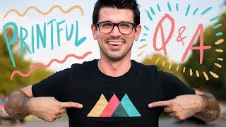 Printful Q&A ft. Wes from Printful | Top 8 questions answered!