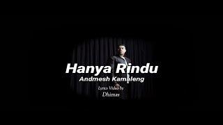 Andmesh Kamaleng - Hanya Rindu (OST Akhir Kisah Cinta Si Doel) (Lyrics)