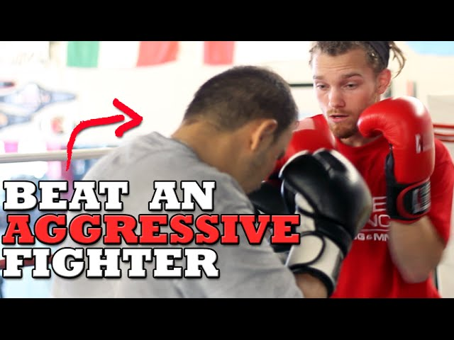 How To Beat An Aggressive Fighter Dirty Boxing Technique Youtube