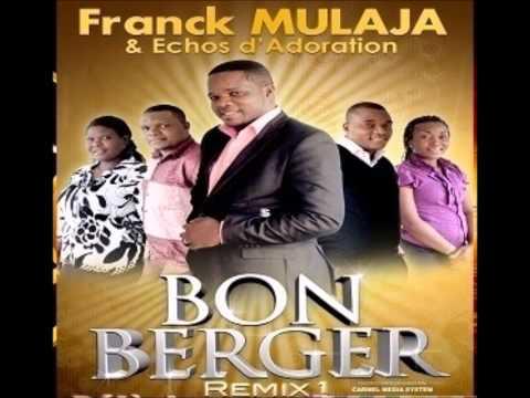 Louange (il est le meme) - Franck Mulaja & Echos d'adoration