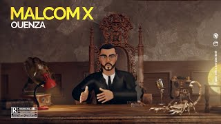 OUENZA - Malcom X (Official Video)