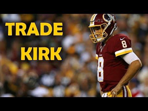 The Redskins Should Trade Kirk Cousins
