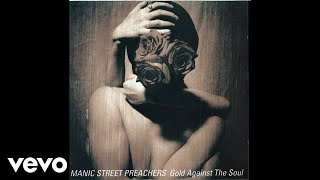 Manic Street Preachers - Gold Against The Soul (Audio) Listen On Sp...