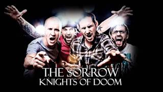 The Sorrow - Knights Of Doom (HD)