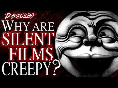 Why Are Silent Films Creepy?   Darkology #0