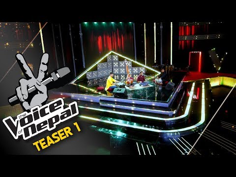 Teaser one  - The Voice of Nepal 2018