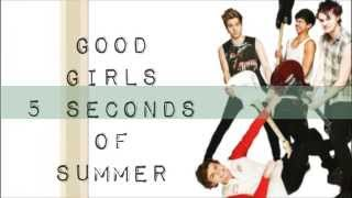 Good Girls 5 Seconds Of Summer (Studio Version-Lyrics)