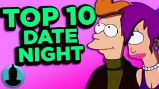 Top 10 Date Night Cartoons - (ToonedUp #91) @ChannelFred
