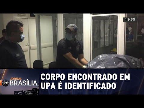 Corpo encontrado em UPA é identificado