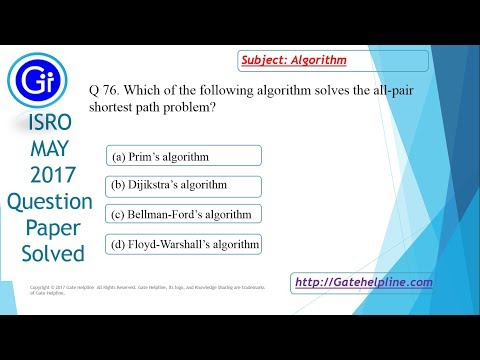 ISRO MAY 2017 Q76. Which of the following algorithm solves the all-pair shortest path problem?