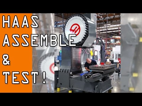 HAAS Factory: Behind the Scenes Assembly & Testing!