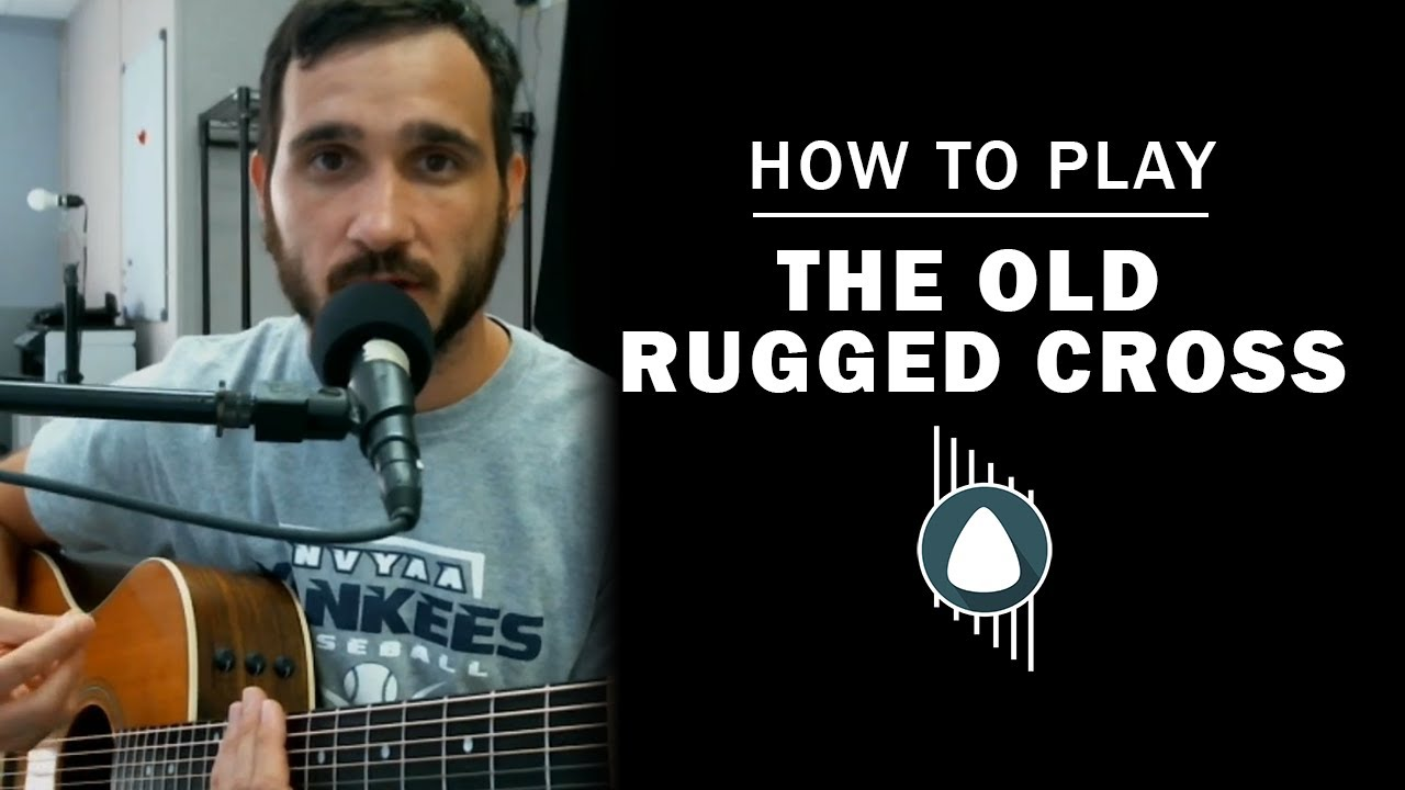 The Old Rugged Cross How To Play Q A