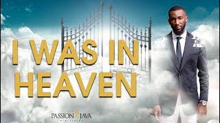 I Was In Heaven || Prophet Passion Java