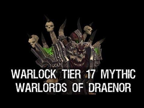 Warlock Tier 17 Mythic Armor Set - Warlords of Draenor